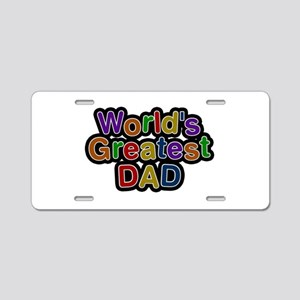 World's Greatest Dad Aluminum License Plate