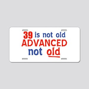 39 year old designs Aluminum License Plate