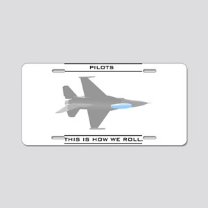Pilots: How We Roll Aluminum License Plate