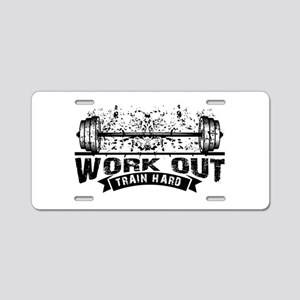 Work Out Train Hard Aluminum License Plate