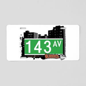 143 AVENUE, QUEENS, NYC Aluminum License Plate