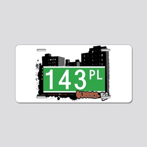 143 PLACE, QUEENS, NYC Aluminum License Plate