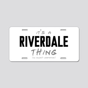 It's a Riverdale Thing Aluminum License Plate