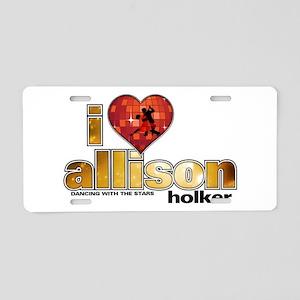 I Heart Allison Holker Aluminum License Plate