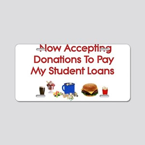 Student Loan Donations Aluminum License Plate