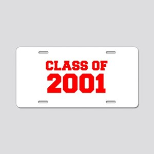 CLASS OF 2001-Fre red 300 Aluminum License Plate