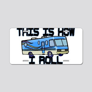 How I Roll RV Aluminum License Plate