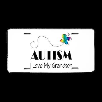 Autism I Love My Grandson Aluminum License Plate > AUTISM LICENSE ...