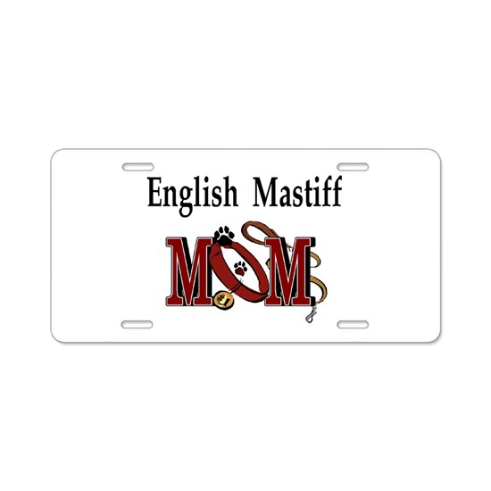 English Mastiff Mom Aluminum License Plate by DogsByDezign