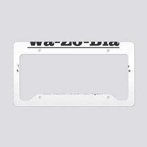 wazobia definition License Plate Holder