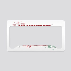 all i want for xmas daughter License Plate Holder