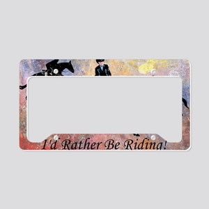 Id Rather Be Riding! Horse License Plate Holder