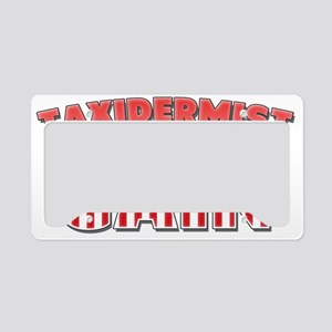 Taxidermist for Cain License Plate Holder