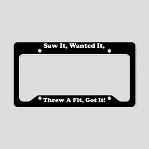 Saw It Wanted It License Plate Holder