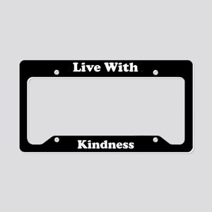 Live With Kindness License Plate Holder