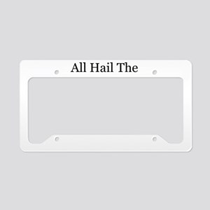 ALL HAIL THE BABY MAKER License Plate Holder
