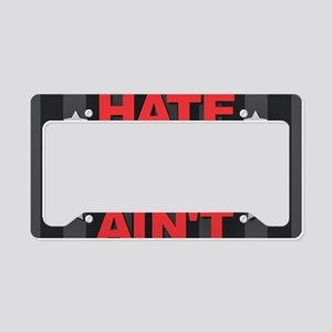 They Hate Us License Plate Holder