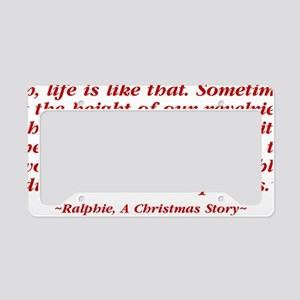 a-christmas-story_life-is-lik License Plate Holder