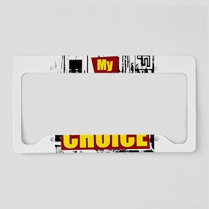 My Uterus My Choice License Plate Holder