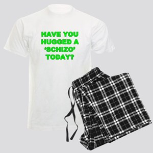 Have you hugged a Schizo today Men's Light Pajamas