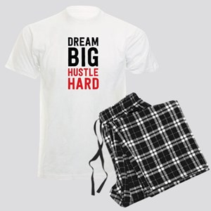 Dream Big Hustle Hard Pajamas