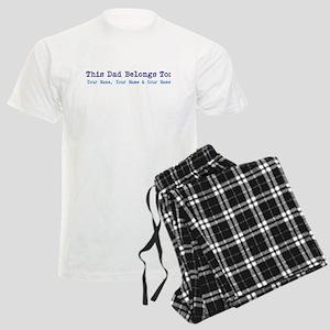 This Dad Belongs To: Personalized! Pajamas