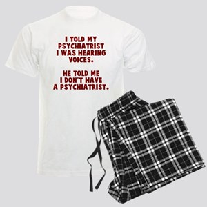 I don't have a psychiatrist Men's Light Pajamas