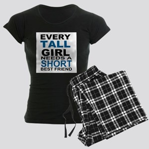 EVERY TALL GIRLS NEEDS A SH Pajamas