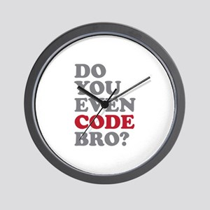 Do You Even Code Bro Wall Clock