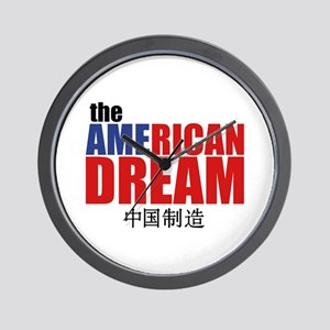 The American Dream (made in China) Wall Clock