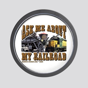 Ask Me About My Railroad Wall Clock