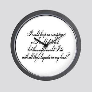 I Could Go To Bed... Wall Clock