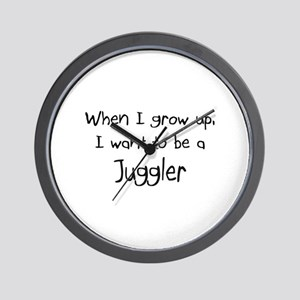 When I grow up I want to be a Juggler Wall Clock