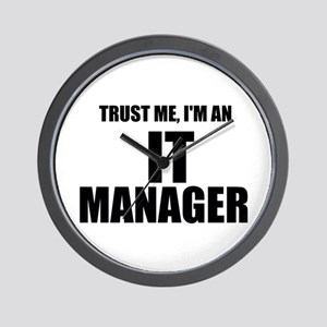 Trust Me, I'm An IT Manager Wall Clock