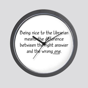 Being nice to the librarian.. Wall Clock