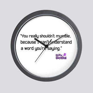 'Willy Wonka Quote' Wall Clock