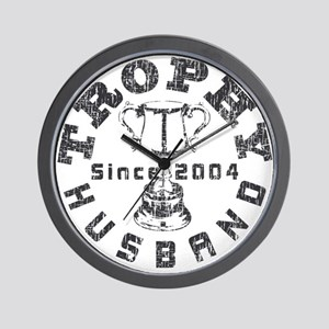 Trophy Husband Since 2004 Wall Clock
