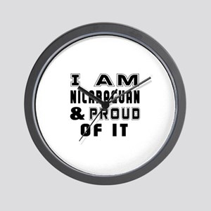 I Am Nicaraguan And Proud Of It Wall Clock