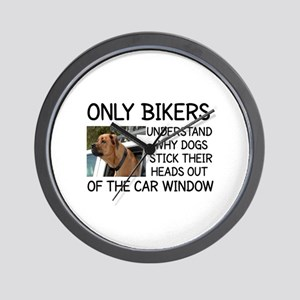 ONLY BIKERS UNDERSTAND WHY DOGS STICK T Wall Clock