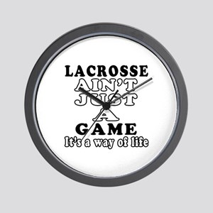 Lacrosse ain't just a game Wall Clock