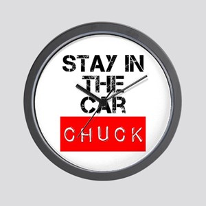 Stay in the Car Chuck Wall Clock