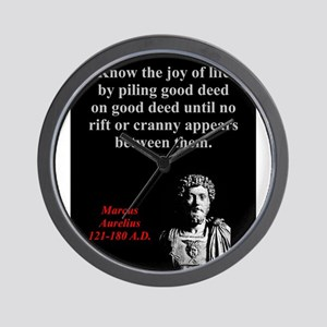 Know The Joy Of Life - Marcus Aurelius Wall Clock