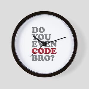 Do You Even Code Bro Wall Clock
