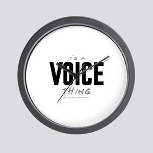 It's a Voice Thing Wall Clock