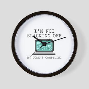 I'm Not Slacking Off Wall Clock