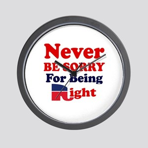 REPUBLICAN - NEVER BE SORRY FOR BEING R Wall Clock