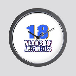 18 Years Of Awesomeness Wall Clock