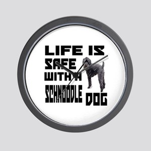 Life Is Safe With A Schnoodle Dog Desig Wall Clock