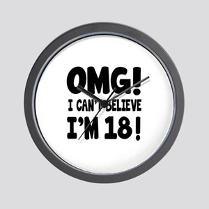 Omg I Can't Believe I Am 18 Wall Clock