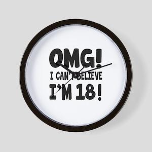 Omg I Can't Believe I Am 18 Wall Clock